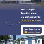 Marktrapport bedrijfsruimte en kantoorruimte Almere H1-2016 Van Westrhenen Bedrijfshuisvesting